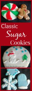 A Christmas Classic- Sugar Cookies! A perfectly buttery cookie with the right amount of sweetness and decorated for the season! A fun cookie recipe to get the kids involved with to make it their own!
