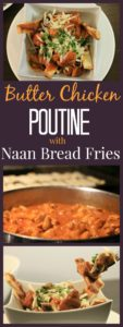 "Butter Chicken Poutine with Naan Bread ""Fries""! A fun and EASY twist on a traditional poutine using Butter Chicken!"