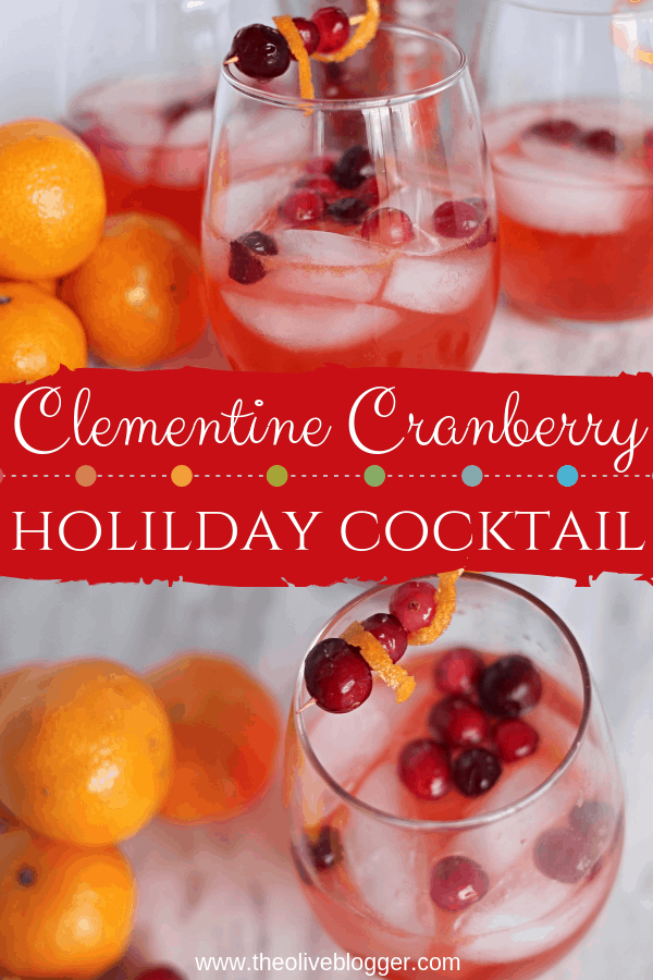 The flavors of the tangy cranberry combine with the citrus bursts of clementine and soft sweetness of the rum to create this incredible Clementine Cranberry Cocktail! #HolidayCocktails #CranberryCocktail #ChristmasDrinks